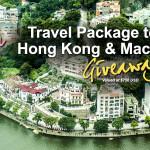 Giveaway: Travel Package to Hong Kong & Macau