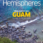 My Cover Story in United Airlines Hemispheres Magazine