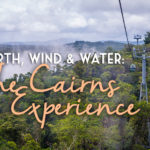 GGT TV: Earth, Wind & Water: The Cairns Experience