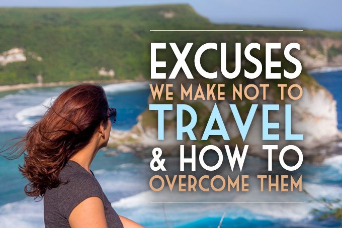 excuses-not-to-travel