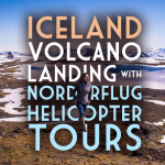 Iceland Volcano Helicopter Landing with Norðurflug Helicopter Tours (PHOTOS)