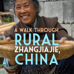 A Walk Through Rural Zhangjiajie, China (PHOTOS)