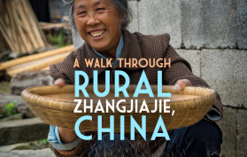 A Walk Through Rural Zhanghjiajie, China
