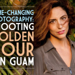 Game-Changing Photography: Shooting Golden Hour on Guam