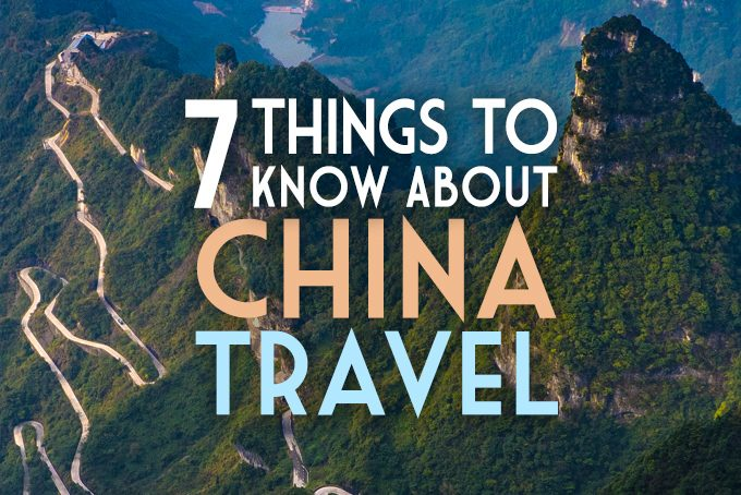 7 Things to Know About China Travel