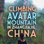 Climbing China's Avatar Mountain in Zhangjiajie National Forest Park