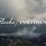 Travel Film: Alaska / Unsetting Sun