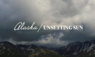Alaska Unsetting Sun