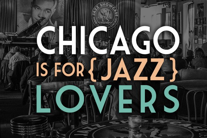 chicago is for jazz lovers