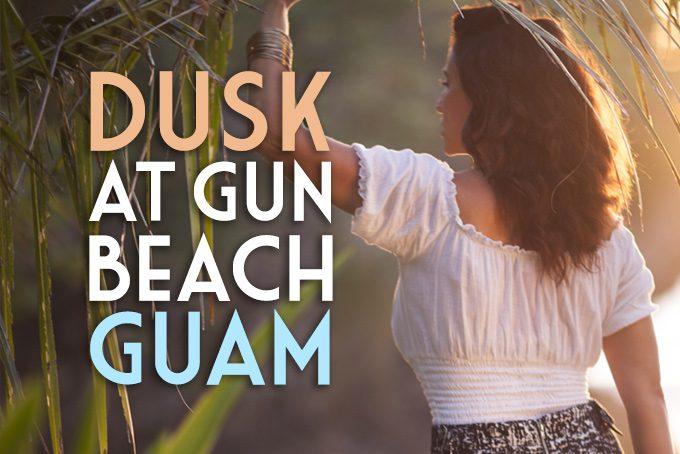 Dusk at Gun Beach, Guam