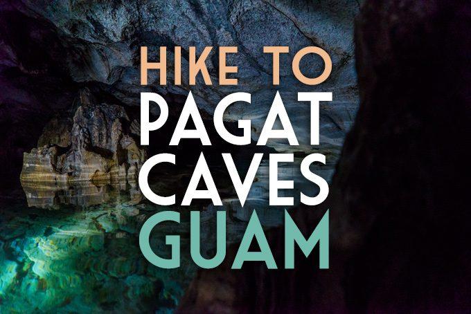 Pagat Caves, Guam