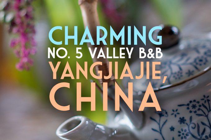 No. 5 Valley B&B, Zhanjiajie, China