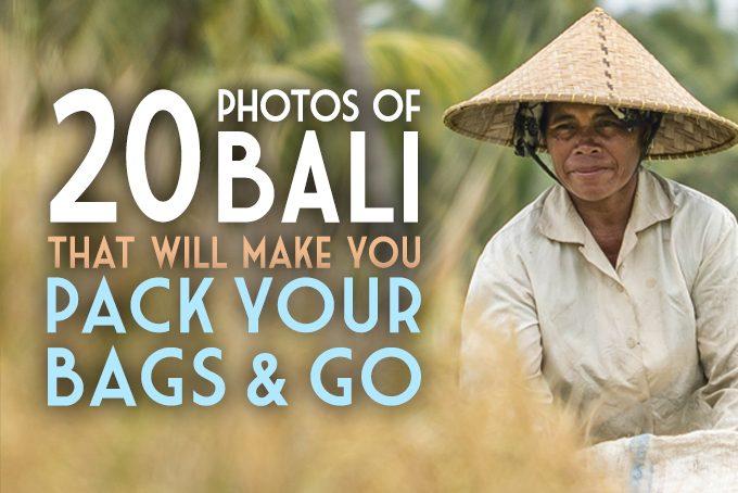 20 Photos of Bali