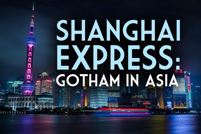 shanghai-gotham